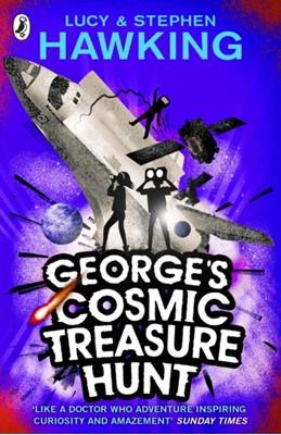 George's Cosmic Treasure Hunt Stephen Hawking, Lucy Hawking, Stephen (University of Cambridge) Hawking 9780552559614