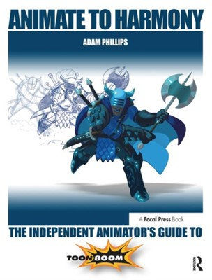 Animate to Harmony Adam Phillips 9780415705370