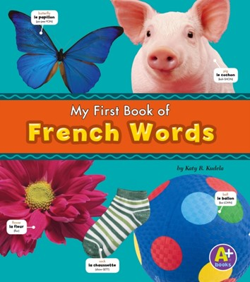 French Words Katy R. Kudela 9781474706926