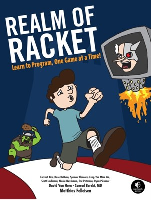 Realm Of Racket Matthias Felleisen 9781593274917