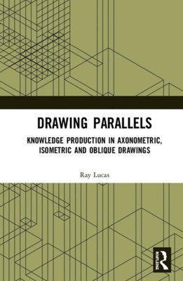 Drawing Parallels Ray Lucas 9781472412836