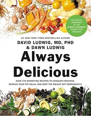 Always Delicious David Ludwig, Dawn Ludwig 9781478947752