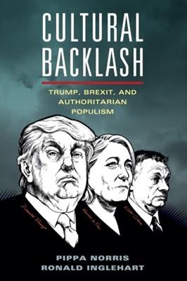 Cultural Backlash Ronald (University of Michigan Inglehart, Pippa (Harvard University Norris 9781108444422