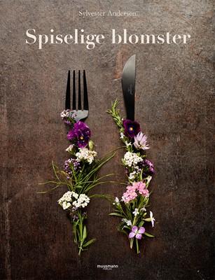 Spiselige blomster Sylvester Andersen 9788793575233