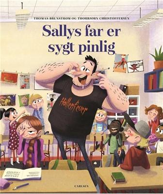 Sallys far er sygt pinlig Thomas Brunstrøm 9788711914878