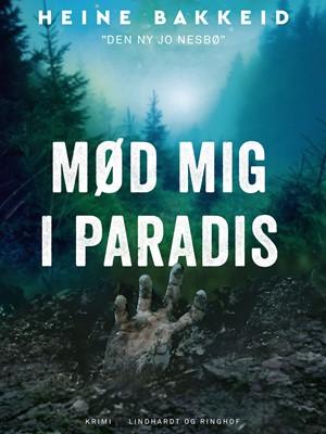 Mød mig i paradis Heine Bakkeid 9788726177480