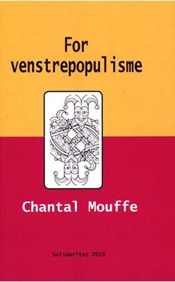 For venstrepopulisme Chantal Mouffe 9788793572201