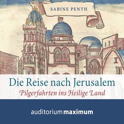 Die Reise nach Jerusalem Sabine Penth 9788711810774