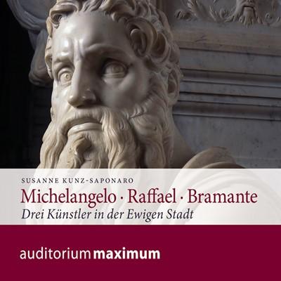 Michelangelo • Raffael • Bramante Susanne Kunz Saponaro 9783534594290
