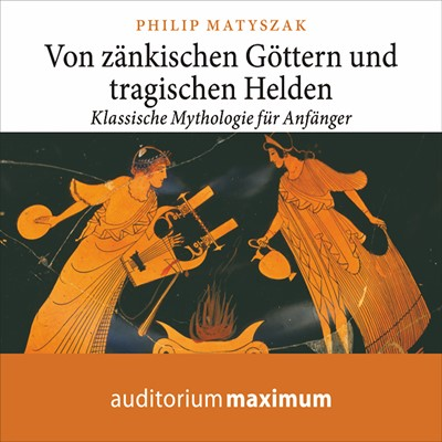 Von zänkischen Göttern und tragischen Helden Philip Matyszak 9788711812136
