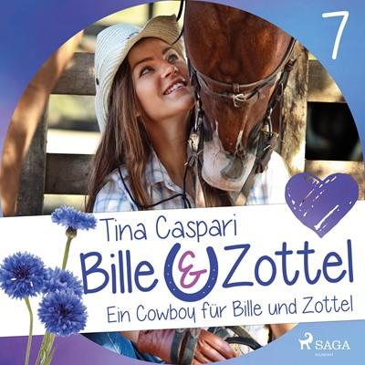 Bille und Zottel 7: Ein Cowboy für Bille und Zottel Tina Caspari 9788726083002