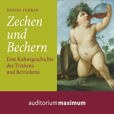 Zechen und Bechern Daniel Furrer 9783534594092