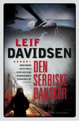 Den serbiske dansker Leif Davidsen 9788711408018