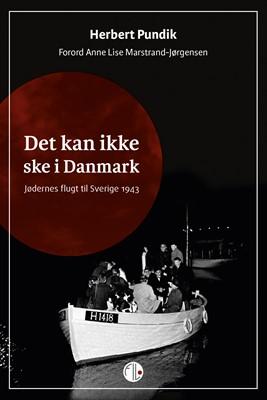 Det kan ikke ske i Danmark Herbert Pundik 9788770170543