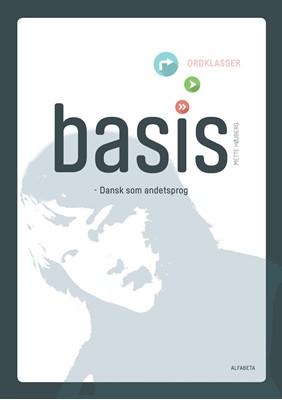 Basis - ordklasser Mette Højbjerg, Mette Højberg 9788763604697