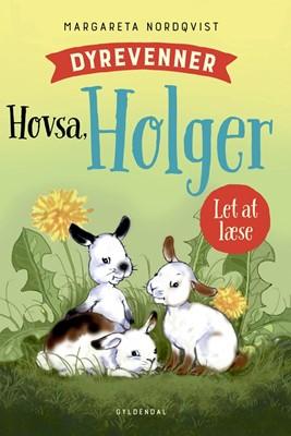 Dyrevenner - Hovsa Holger Margareta Nordqvist 9788702283099
