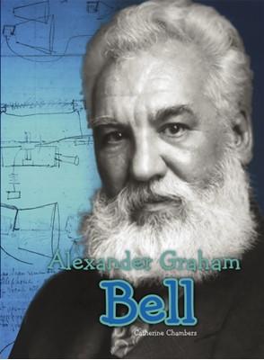 Alexander Graham Bell Catherine Chambers 9781406272505