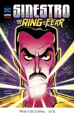 Sinestro and the Ring of Fear Laurie S. Sutton 9781406266689
