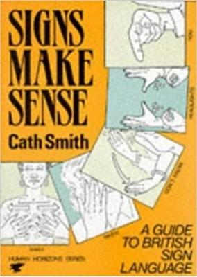 Signs Make Sense Cath Smith 9780285650831