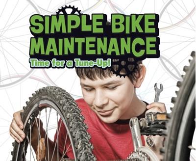 Simple Bike Maintenance Lisa J. Amstutz 9781474733762