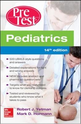 Pediatrics PreTest Self-Assessment And Review Mark D. Hormann, Robert J. Yetman 9780071838443