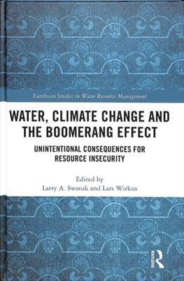 Water, Climate Change and the Boomerang Effect  9781138556096