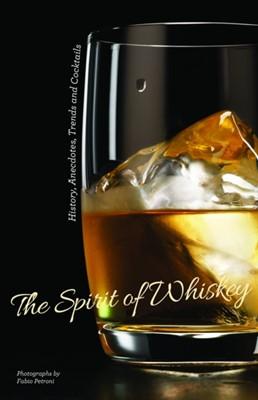The Spirit of Whisky Fabio Petroni 9788854413719