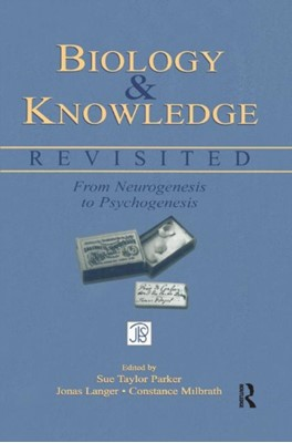 Biology and Knowledge Revisited  9781138012790