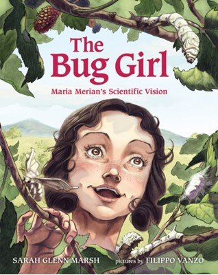 The Bug Girl Sarah Glenn Marsh 9780807592571