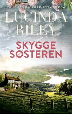 Skyggesøsteren - new look Lucinda Riley 9788763863308