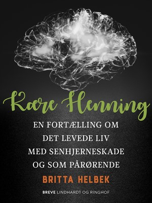 Kære Henning Britta Elisabeth Helbek 9788726156546