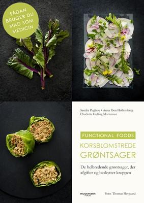 Korsblomstrede grøntsager Charlotte Gylling Mortensen, Sandra Pugliese, Anna Iben Hollensberg 9788793679856