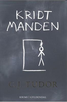 Kridtmanden C.J. Tudor 9788702232066