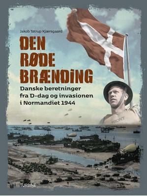 Den Røde Brænding Jakob Tøtrup Kjærsgaard 9788740652734