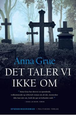 Det taler vi ikke om Anna Grue 9788740054170