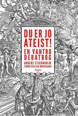 Du er jo ateist! Simon Nielsen Ørregaard, Anders Stjernholm 9788793716308