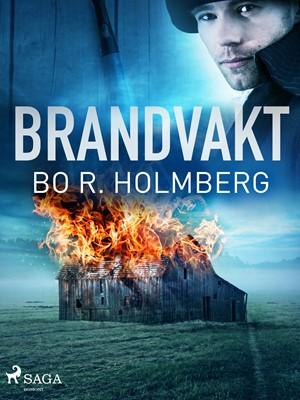 Brandvakt Bo R. Holmberg 9788726137675