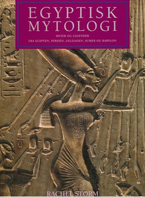 Egyptisk mytologi Rachel Storm 9788772305806