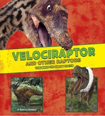 Velociraptor and Other Raptors Rebecca Rissman 9781474719421