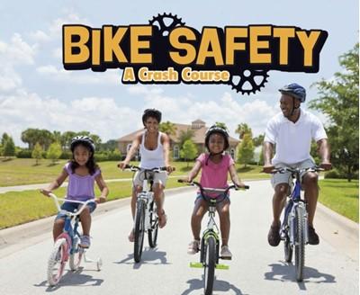 Bike Safety Lisa J. Amstutz 9781474733755