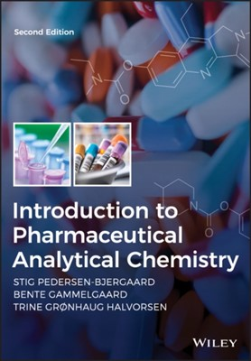 Introduction to Pharmaceutical Analytical Chemistry Pyramid, Stig Pedersen-Bjergaard 9781119362722