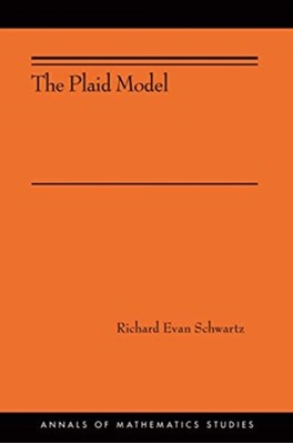 The Plaid Model Richard Evan Schwartz 9780691181370