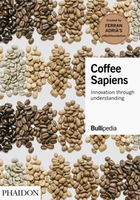 Coffee Sapiens Ferran Adria 9781838660116