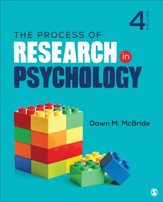 The Process of Research in Psychology Dawn M. McBride 9781544323497