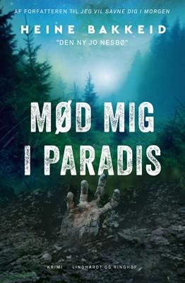 Mød mig i paradis Heine Bakkeid 9788711915035