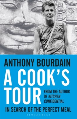 A Cook's Tour Anthony Bourdain 9780747558217