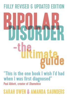 Bipolar Disorder Sarah Owen, Amanda Saunders 9781780745435