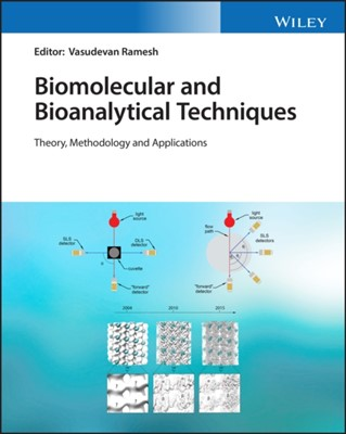 Biomolecular and Bioanalytical Techniques  9781119483960