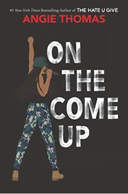 On the Come Up Angie Thomas 9780062844378
