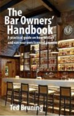 The Bar Owners' Handbook Ted Bruning 9781903872383